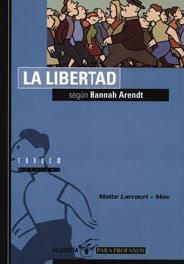 LA LIBERTAD SEGÚN HANNAH ARENDT.